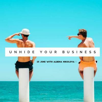 Cover art for Unhide Your Business Premiere