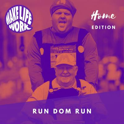 Cover art for Make Life Work with Run Dom Run