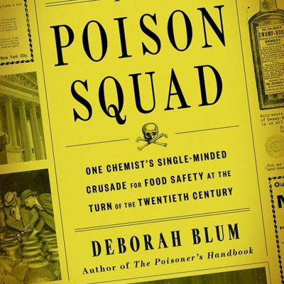 Cover art for Poison Squad: Founding of the FDA