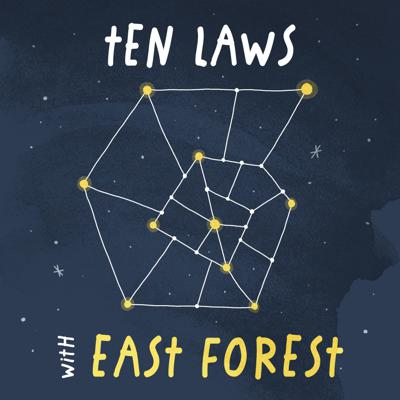 Ten Laws with East Forest