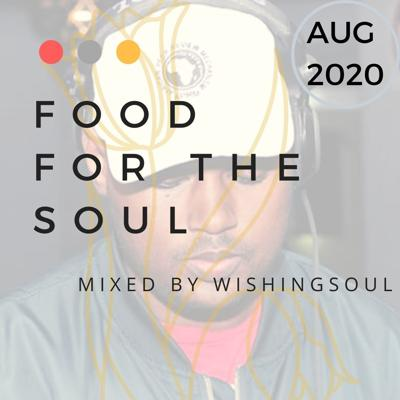 Cover art for Food For The Soul Miixed by Wishingsoul (Aug 2020)