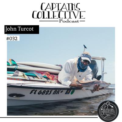 Cover art for #032 John Turcot: Fishing Mosquito Lagoon, Having Faith, and Dealing with Change