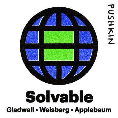 Solvable showcases the world's most innovative thinkers and their proposed solutions to the world's most daunting problems. The interviews, conducted by journalists like Malcolm Gladwell and Jacob Weisberg, will launch a dialogue that both acknowledges the complexity of the issues while inspiring hope that the problems are, in fact, solvable.