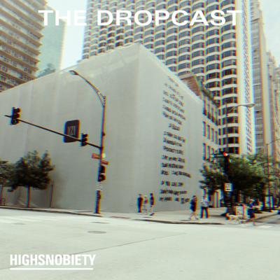 Cover art for The Dropcast #118: We're Moving to Kanye's Banana Republic