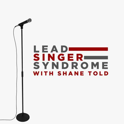 What is it like to be the lead singer of a band? Shane Told, frontman of the critically-acclaimed rock band Silverstein, brings you candid interviews with all of your favorite singers on this podcast. Is it really all sex, drugs, and rock 'n roll? Find out for yourself on Lead Singer Syndrome.
