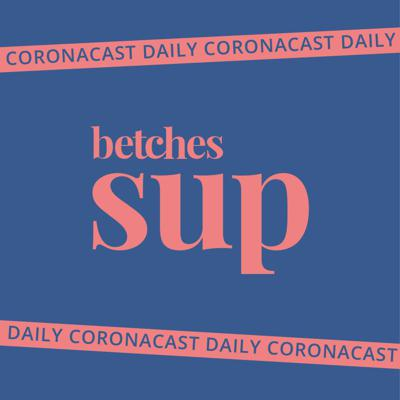 The Betches Sup Podcast