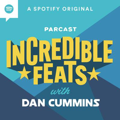 They've broken records, made history, and turned the impossible into the incredible. Every weekday, join comedian and host Dan Cummins as he profiles amazing achievements made by people from all over the world. Incredible Feats is a Spotify Original from Parcast.