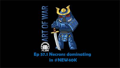 Cover art for AOW -.Ep. 57.1 Necrons Dominating in #NEW40K