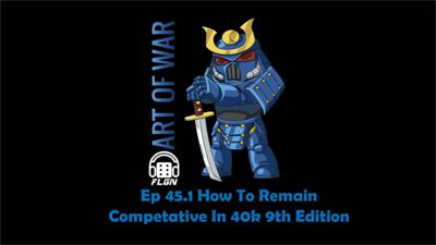 Cover art for How to Remain Competitive in 40k 9th Edition