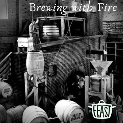 Cover art for Brewing with Fire: Carillon Brewing Company
