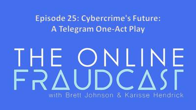 Cover art for Episode 25: Cybercrime's Future: A Telegram One-Act Play
