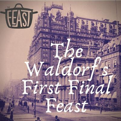 Cover art for The Waldorf's First Final Feast
