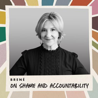 Cover art for Brené on Shame and Accountability