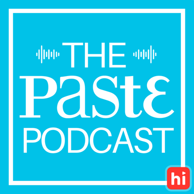 The Paste Podcast