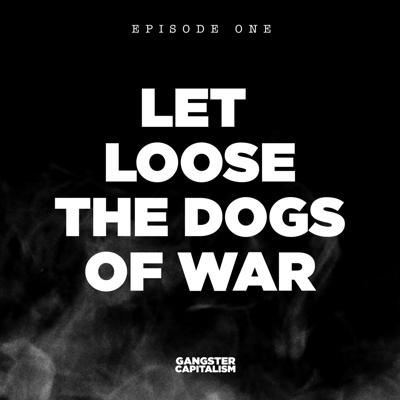 Cover art for S2: The NRA | EP1: Let Loose the Dogs of War