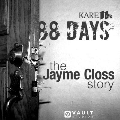 On October 15, 2018, a couple was brutally murdered in a small Wisconsin town, and their 13-year-old daughter vanished without a trace. For 88 days, the search for Jayme Closs was a mystery that captivated the nation and left a grieving family holding its breath. KARE 11 television reporter Lou Raguse extensively covered the months-long investigation and takes listeners inside the case and into the mind of the killer. Hear in-depth interviews, analysis, and how it all unfolded. 88 Days: The Jayme Closs Story is a KARE 11 original podcast in association with Vault Studios. New episodes are released on Tuesdays. https://88dayspodcast.com