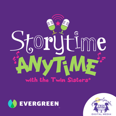 "Storytime Anytime is a kids podcast brought to you by Twin Sisters Digital Media and Evergreen Podcasts. Music, story time, and learning go ""hand-in-hand"" as kids explore fun topics like dinosaurs, bugs, sharks, animals, and more! Hosted by The Twin Sisters®-- Kim Thompson and Karen Hilderbrand, and a few surprising guests, this exciting podcast is filled with great songs, adventure, and learning—exclusively for KIDS! Suitable for children ages 3+"