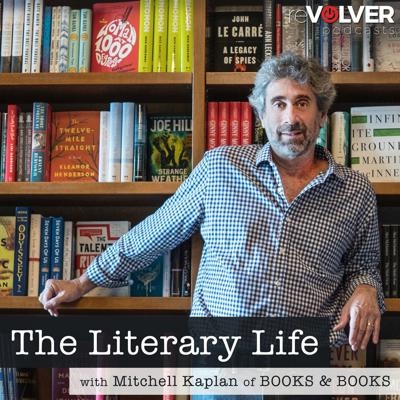 The Literary Life with Mitchell Kaplan