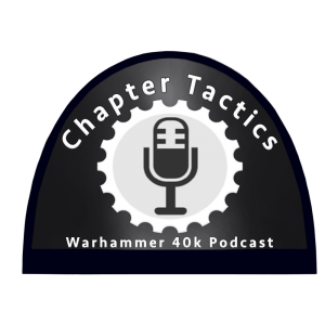 Cover art for Chapter Tactics #168: Power Ranking Every 40k Faction in 9th Edition