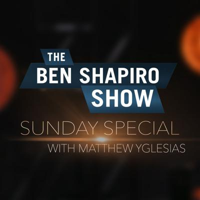 Cover art for Matthew Yglesias | The Ben Shapiro Show Sunday Special Ep. 99