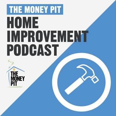 Get tips, tricks and fun ideas to create your best home ever with The Money Pit Home Improvement Podcast! Expert DIY'rs Tom Kraeutler and Leslie Segrete entertain, educate and inspire projects for your home, garden or apartment. From seasonal tips and quick fixes to major makeovers of kitchens, baths and more – Tom & Leslie have over 20 years of experience and ready to help! Plus, get answers to your own how-to or decor questions by calling the show 24/7 at 1-888-MONEY-PIT (888-666-3974).