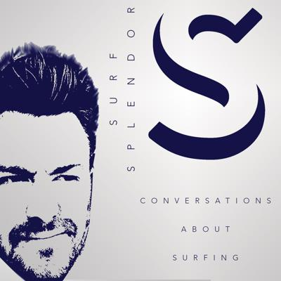 Conversations and stories about surfing. www.SurfSplendorPodcast.com email: hello@surfsplendorpodcast.com