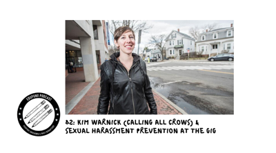 Cover art for 82: Kim Warnick (Calling All Crows) & Sexual Harassment Prevention at the Gig