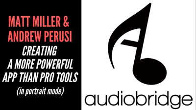 Cover art for Matt Miller & Andrew Perusi - Creating A More Powerful App Than Pro Tools