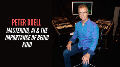 Cover art for Peter Doell - Mastering, AI & The Importance Of Being Kind