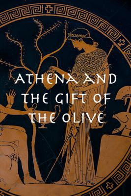 Cover art for Athena and the Gift of the Olive