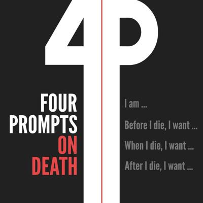 Four Prompts On Death