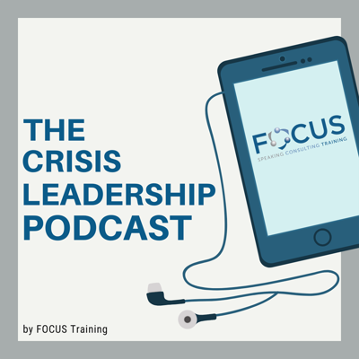 The Crisis Leadership Podcast