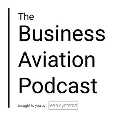The Business Aviation Podcast