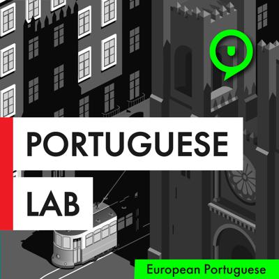 The Portuguese Lab is your one-stop podcast to learn European Portuguese (from Portugal). Improve the different skills of the language and learn how to be an independent and successful learner.