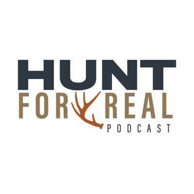 The Hunt For Real is a podcast devoted to DIY hunters who value public land. It's a pro-experience platform that encourages everyone to get outdoors and enjoy the hunting opportunities available to all of us. If you are a do-it-yourself hunter who wants real hunting information mixed with plenty of entertainment - listen up - because Hunt For Real is for you.