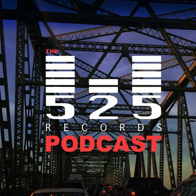 The 525 Records Podcast