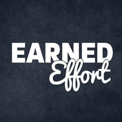 Earned Effort