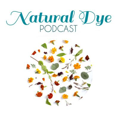 The Natural Dye Podcast is a place to hear the voices of individuals using color from nature. Our mission is to provide connections through community, knowledge, and resources. The Natural Dye Podcast brings you interviews with natural dye artists from around the globe in addition to resources for suppliers, seeds, events, and so much more. We are delighted to create a space for voices and stories from the natural dye community.