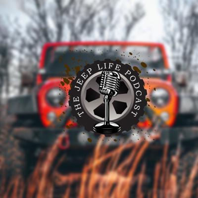 The Jeep Life Podcast