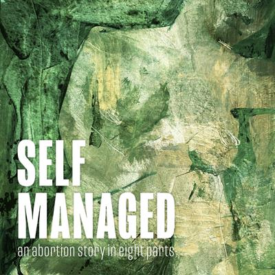 Self Managed: An Abortion Story in Eight Parts is a podcast series that dives into the practice of self-managed abortion (SMA). We've interviewed people with wide-ranging perspectives on the medical, legal, technological, and personal questions that arise within SMA. Our vision is to build a chorus of voices that demystifies SMA in a free, user-friendly platform.