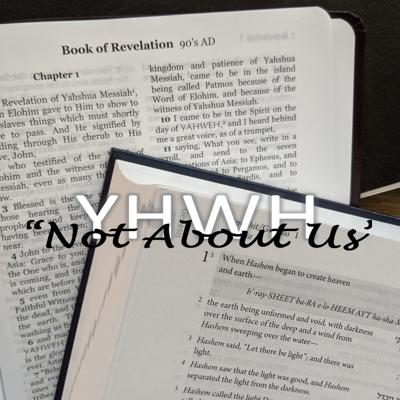 """Not About Us"" Revelation Bible Study"