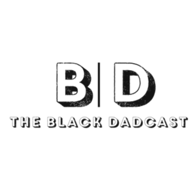 The Black DadCast