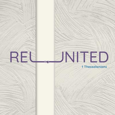 Cover art for Reunited: 1 Thessalonians #3