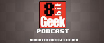 8bit Geek Podcast