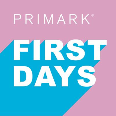 First Days with Primark
