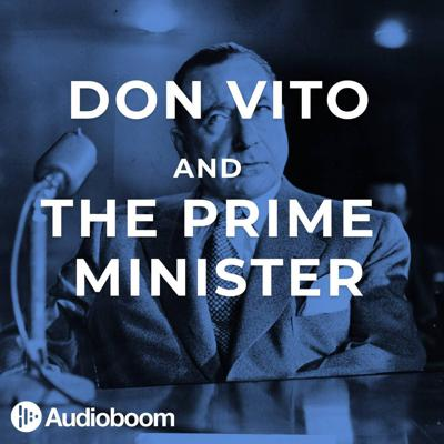 7: Don Vito and the Prime Minister (Part 1)