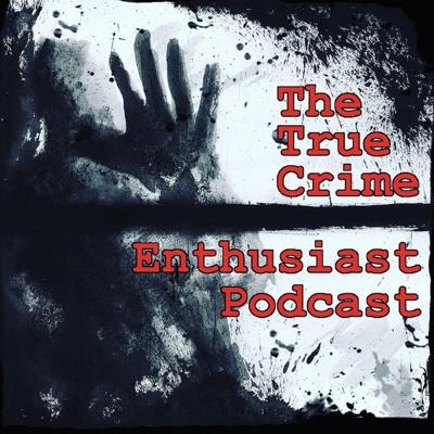 Welcome to The True Crime Enthusiast Podcast, which started off life as a weekly written blog in 2016, and has now made the jump into a weekly one man and his mic, matter of fact straight talking podcast. In it, the host Paul looks at and recounts in-depth true crime cases from the UK and Ireland - solved or unsolved crimes, but more often than not the lesser known and obscure ones.  Follow us on Facebook (https://www.facebook.com/TheTrueCrimeEnthusiast/) , Twitter (https://twitter.com/tc_enthusiast) , Instagram (https://www.instagram.com/truecrimeenthusiast/) Wordpress Blog (https://truecrimeenthusiast.wordpress.com) and contact us on  truecrimeenthusiast@gmail.com.  Also, you can support the show at Patreon for extra content and offers:  The True Crime Enthusiast Patreon (https://www.patreon.com/thetruecrimeenthusiast)