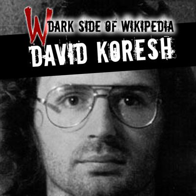 Cover art for 22: David Koresh | The True Story of The Waco Tragedy