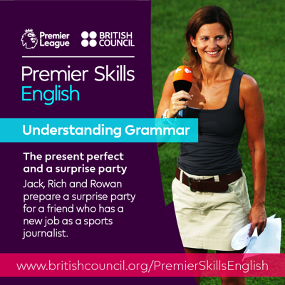 Cover art for Understanding Grammar - The present perfect and a surprise party