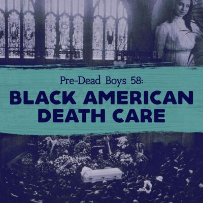 Cover art for 58: Black American Death Care